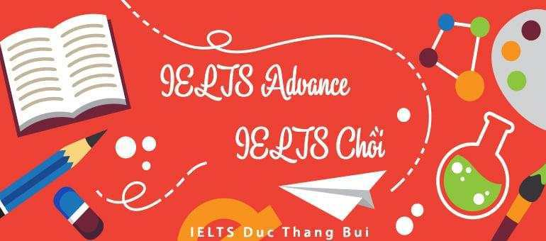 Lớp IELTS nâng cao – IELTS Chồi – IELTS Advanced Class