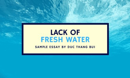 Hướng dẫn viết IELTS Writing Part II dạng solution – Lack of fresh water