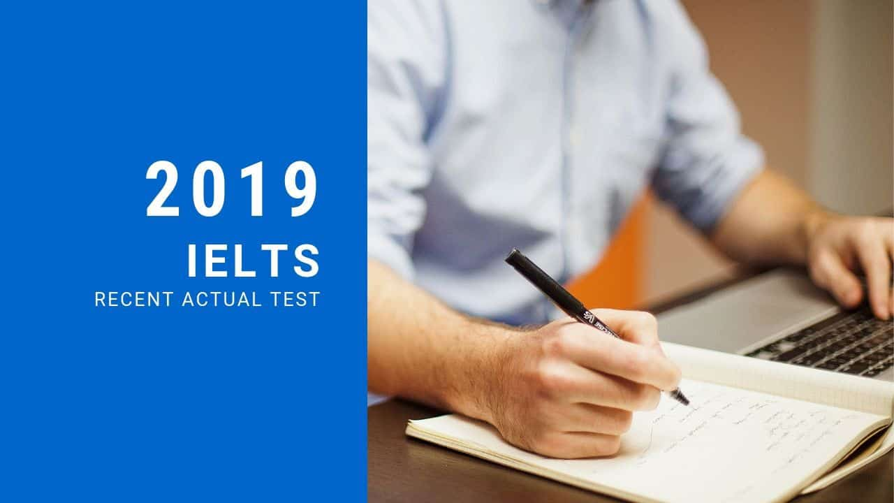 de ielts thi that 2019 recent actual test