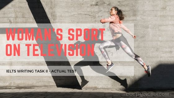 woman sport TV IELTS Writing Task 2