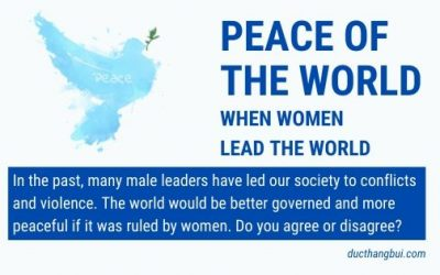 [Sample IELTS Writing Task 2] If Ruled By Women – The World Would Be Better Governed And More Peaceful
